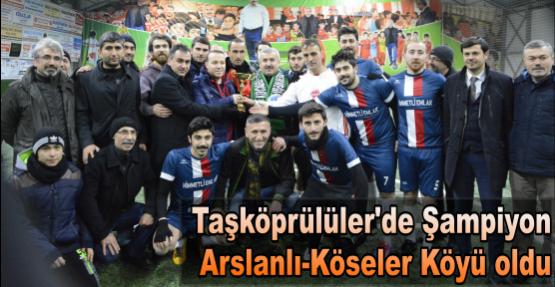 Taşköprülüler'de Şampiyon Arslanlı-Köseler Köyü oldu