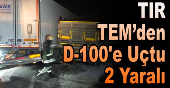 TEM'deki kaza D-100'ü kapattı