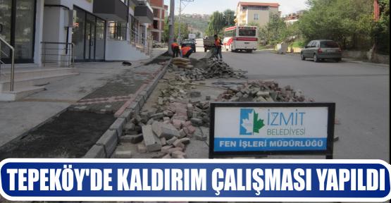 TEPEKÖY'DE KALDIRIM ÇALIŞMASI YAPILDI