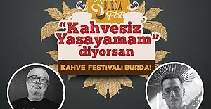 'Kahve Burda Fest' Başlıyor