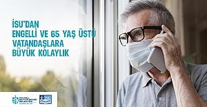 İSUDAN ENGELLİ VE 65 YAŞ ÜSTÜ...