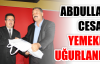 Ahmet Önal'dan Abdullah Cesar'a veda yemeği