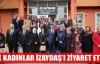 AK KADINLAR İZAYDAŞ'I ZİYARET ETTİ