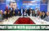 AK Parti Tanıtım Medya Başkanları Toplandı