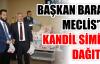 BAŞKAN BARAN MECLİS'TE KANDİL SİMİTİ DAĞITTI.