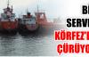 BİR SERVET KÖRFEZ'DE ÇÜRÜYOR