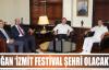 DOĞAN 'İZMİT FESTİVAL ŞEHRİ OLACAK'