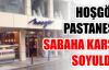Hoşgör Pastanesi soyuldu