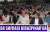 İFTAR SOFRASI KİRAZPINAR'DA