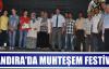 KANDIRA'DA MUHTEŞEM FESTİVAL