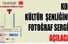 KORE KÜLTÜR ŞENLİĞİ'NDE FOTOĞRAF SERGİSİ  AÇILACAK