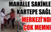 MAHALLE SAKİNLERİ KARTEPE SAĞLIK MERKEZİ'NDEN ÇOK MEMNUN