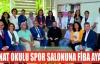 SANAT OKULU SPOR SALONUNA FİBA AYARI