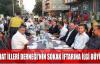 SERHAT İLLERİ DERNEĞİ'NİN SOKAK İFTARINA İLGİ BÜYÜKTÜ