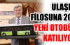 ULAŞIM FİLOSUNA 200 YENİ OTOBÜS KATILIYOR