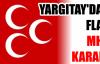 YARGITAY'DAN FLAŞ MHP KARARI