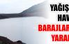 Yuvacık Barajı'na 2 milyon 870 bin metreküp su girdi
