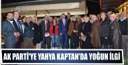 AK Parti'ye Yahya Kaptan'da yoğun ilgi