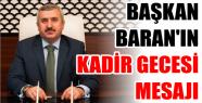 BELEDİYE BAŞKANI İSMAİL BARAN'IN KADİR...