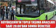 BÜYÜKŞEHİR'İN TOPLU TAŞIMA ARAÇLARI...