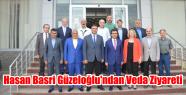 Hasan Basri Güzeloğlu'ndan Veda Ziyareti