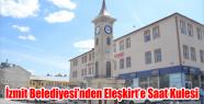 İZMİT BELEDİYESİ'NDEN ELEŞKİRT'E...