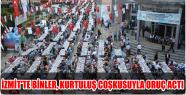 İZMİT'TE BİNLER, KURTULUŞ COŞKUSUYLA...
