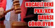 KOCAELİ'DEKİ PKK/KCK DAVASI