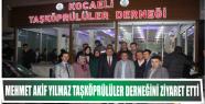 MEHMET AKİF YILMAZ TAŞKÖPRÜLÜLER DERNEĞİNİ...