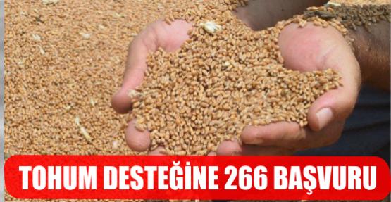 TOHUM DESTEĞİNE 266 BAŞVURU