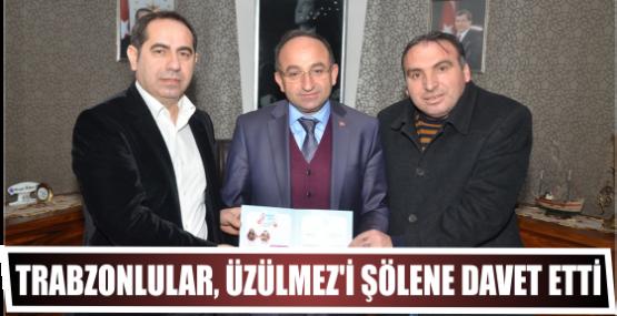 Trabzonlular, Üzülmez'i Şölene Davet Etti