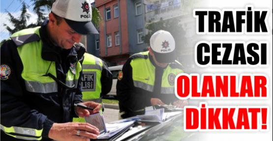 Trafik cezaları taksitle 4 taksitle ödenecek