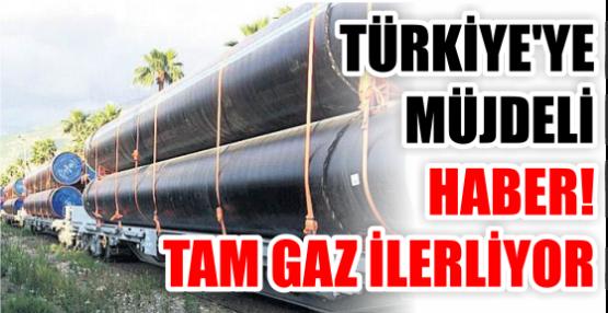 TÜRKİYE'YE MÜJDELİ HABER! TAM GAZ İLERLİYOR