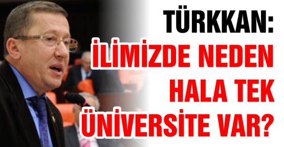 Türkkan sordu;