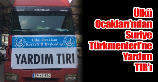 Ülkü Ocaklarından Suriye Türkmenleri'ne Yardım TIR'ı