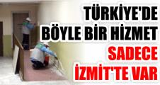 TÜRKİYE'DE BÖYLE BİR HİZMET SADECE İZMİT'TE VAR