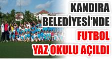 KANDIRA BELEDİYESİ'NDE FUTBOL YAZ OKULU AÇILDI