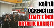 KOÜ'LÜ ÖĞRENCİLER İZMİT'E İNDİ ORTALIK KARIŞTI