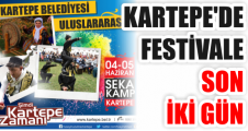 KARTEPE'DE FESTİVALE SON İKİ GÜN