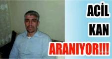 ACİL KAN ARANIYOR!!!