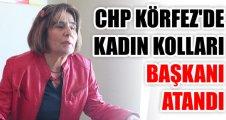 CHP Körfez'de kadın Kolları Başkanı Atandı