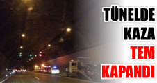 Tünelde kaza, TEM kapandı