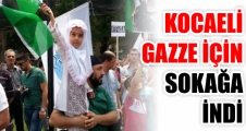 Kocaeli Gazze için sokağa indi!