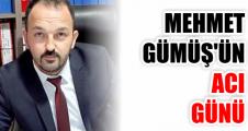 Mehmet Gümüş'ün Dayısı vefat etti