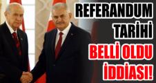 Referandum tarihi belli oldu iddiası!