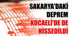 Sakarya'daki deprem Kocaeli'de de hissedildi