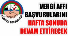Körfez Belediyesi Vergi Affı Başvurularını Hafta Sonu da Devam Ettirecek