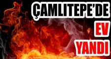ÇAMLITEPE'DE  EV YANDI