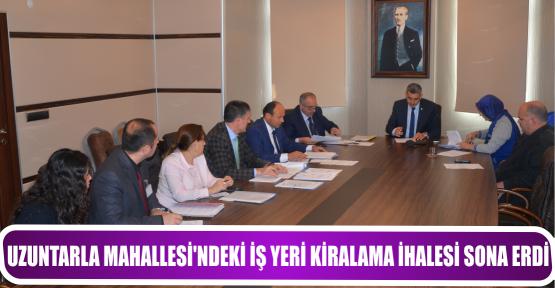UZUNTARLA MAHALLESİ'NDEKİ İŞ YERİ KİRALAMA İHALESİ SONA ERDİ.