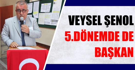 VEYSEL ŞENOL 5.DÖNEMDE DE BAŞKAN